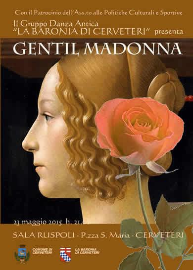23 Maggio 2015 Gentil Madonna La Baronia di Cerveteri