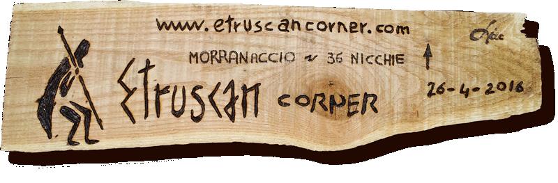 Grotta delle 36 Nicchie Targa in Castagno Percorso Moranaccio 36 Nicchie di Etruscan Corner