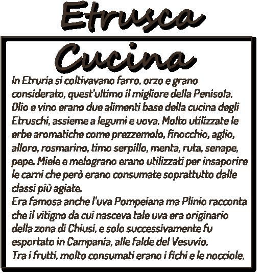 Etrusca Cucina Coltivazioni Etrusche Etruscan Corner